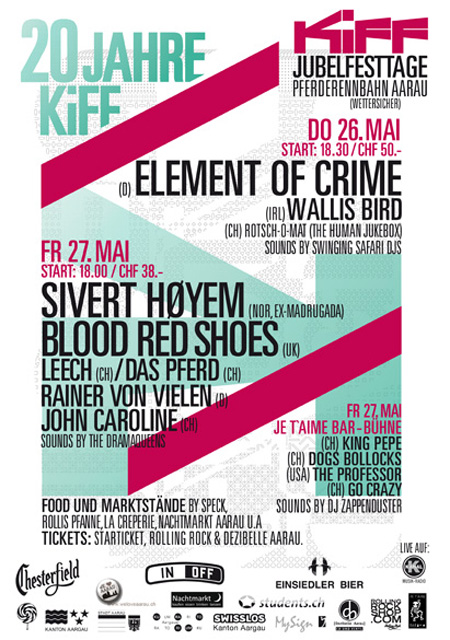 KiFF JUBELFESTTAGE: SIVERT HØYEM (NOR) - BLOOD RED SHOES (UK) - LEECH (CH) - DAS PFERD (CH) @ PFERDRENNBAHN AARAU (WETTERSICHER)