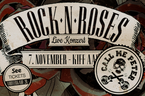 ROCK'N'ROSES meets Call me Peter – Abgesagt