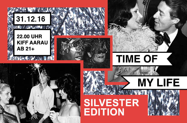 TIME OF MY LIFE - SILVESTER EDITION